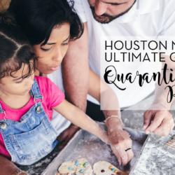 "Houston Moms ""Houston Moms Ultimate Guide to Quarantine Resources"" #houstonmomsblog #momsaroundhouston #houstonmoms"