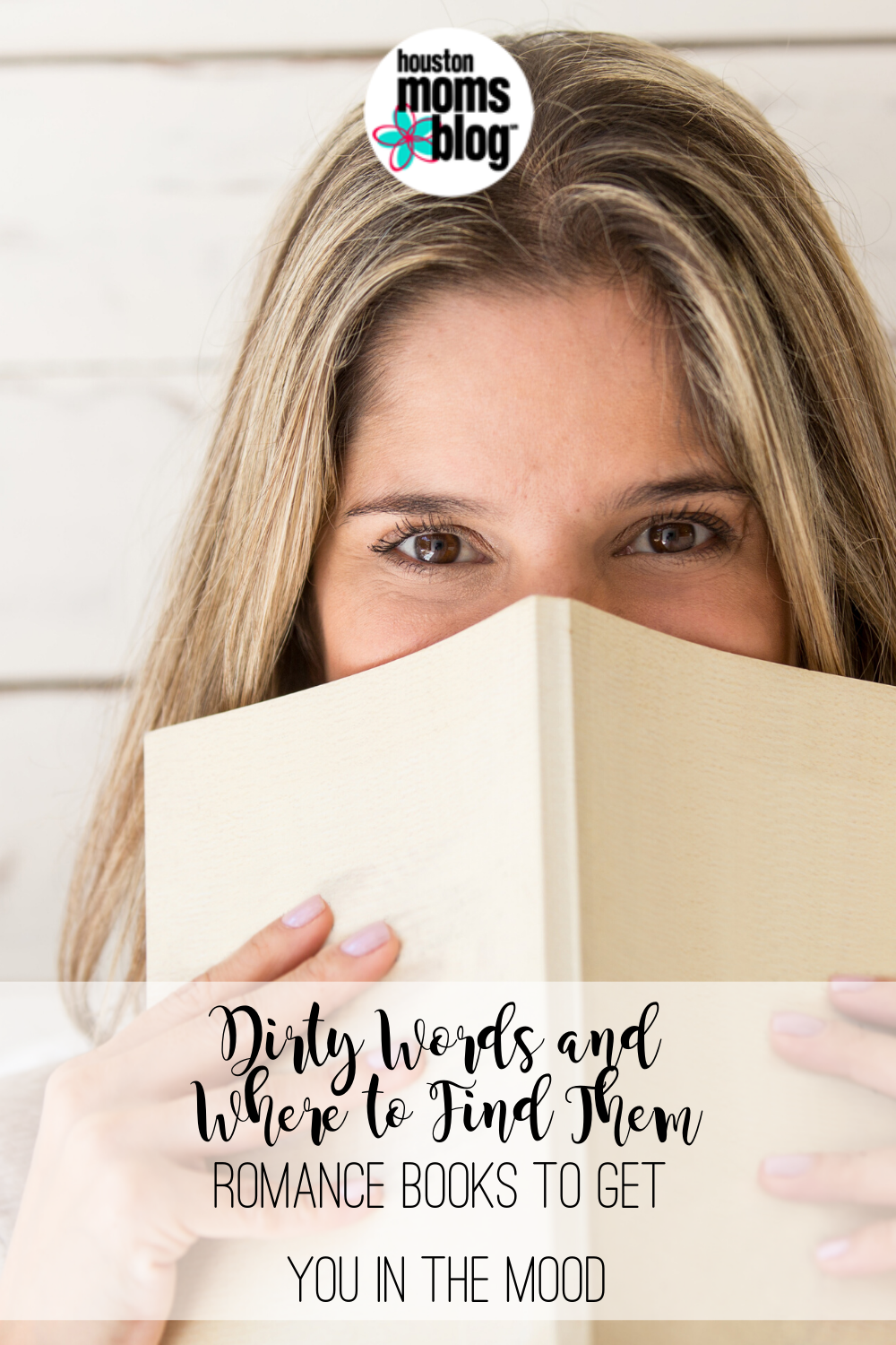 """Houston Moms Blog """"Dirty Words and Where to Find Them:: Romance Books to Get You in the Mood"""" #houstonmomsblog #momsaroundhouston"""