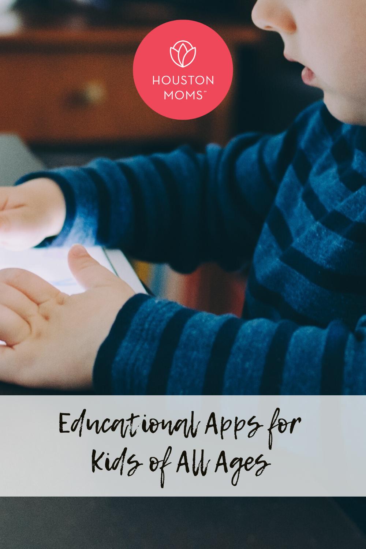 """Houston Moms Blog """"Education Apps for Kids of All Ages"""" #houstonmomsblog #houstonmoms #momsaroundhouston"""