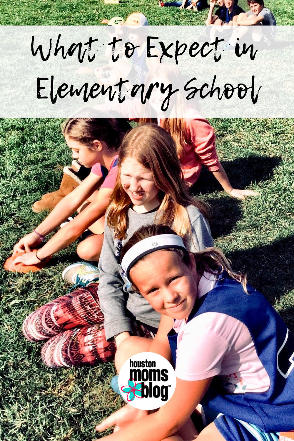 "Houston Moms Blog ""What to Expect in Elementary School"" #houstonmomsblog #momsaroundhouston"