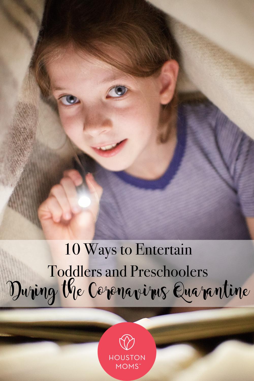"Houston Moms Blog ""10 Ways to Entertain Toddlers and Preschoolers During the Coronavirus Quarantine"" #houstonmomsblog #momsaroundhouston #houstonmoms"