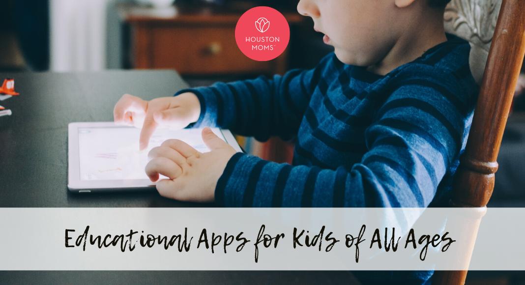 """Houston Moms Blog """"Educational Apps for Kids of All Ages"""" #houstonmomsblog #momsaroundhouston #houstonmoms"""