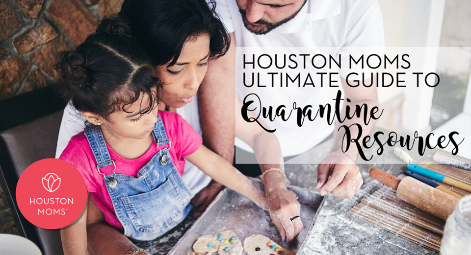 "Houston Moms ""Houston Moms Ultimate Guide to Quarantine Resources"" #houstonmomsblog #houstonmoms #momsaroundhouston"