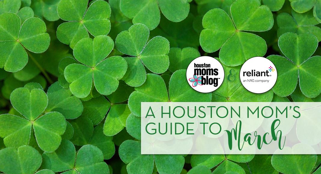 """Houston Moms Blog """"A Houston Moms Guide to March 2020"""" #houstonmomsblog #momsaroundhouston"""