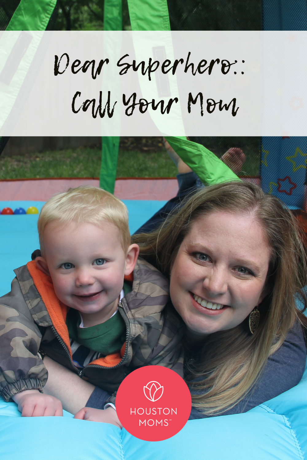 "Houston Moms ""Dear Superhero:: Call Your Mom"" #houstonmomsblog #houstonmoms #momsaroundhouston"