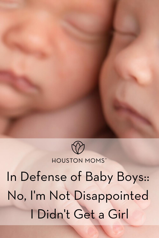 "Houston Moms ""In Defense of Baby Boys:: No, I'm Not Disappointed I Didn't Get a Girl"" #houstonmoms #houstonmomsblog #momsaroundhouston"