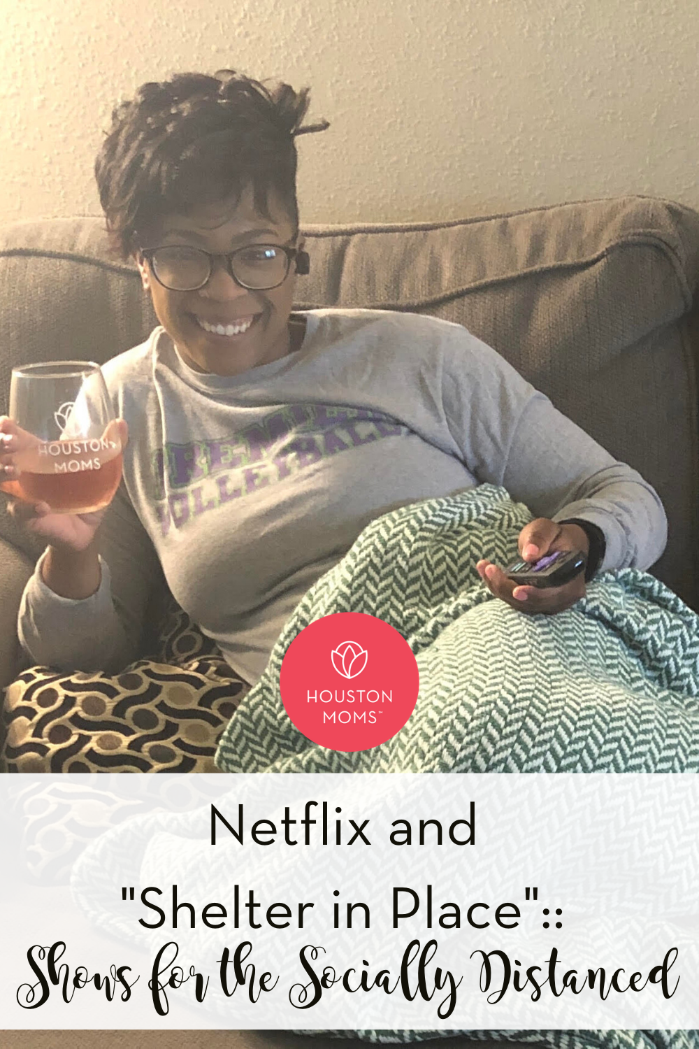 "Houston Moms ""Netflix and 'Shelter in Place' :: Shows for the Socially Distanced"" #houstonmomsblog #houstonmoms #momsaroundhouston"
