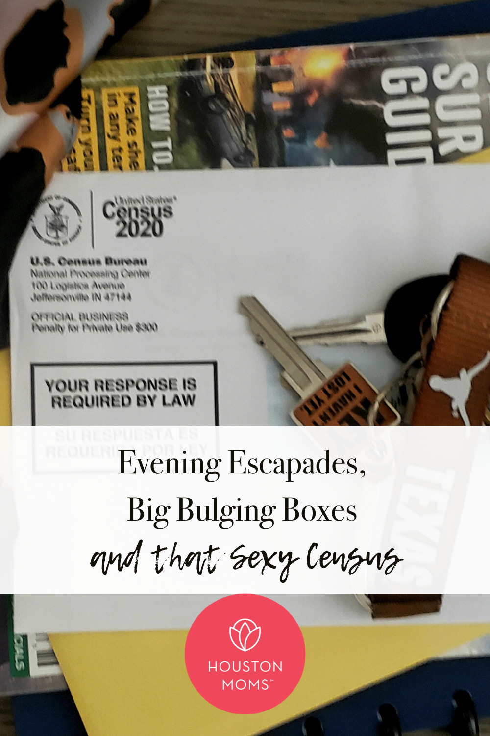 "Houston Moms ""Eventing Escapades, Big Bulging Boxes, and that Sexy Census"" #houstonmomsblog #houstonmoms #momsaroundhouston"