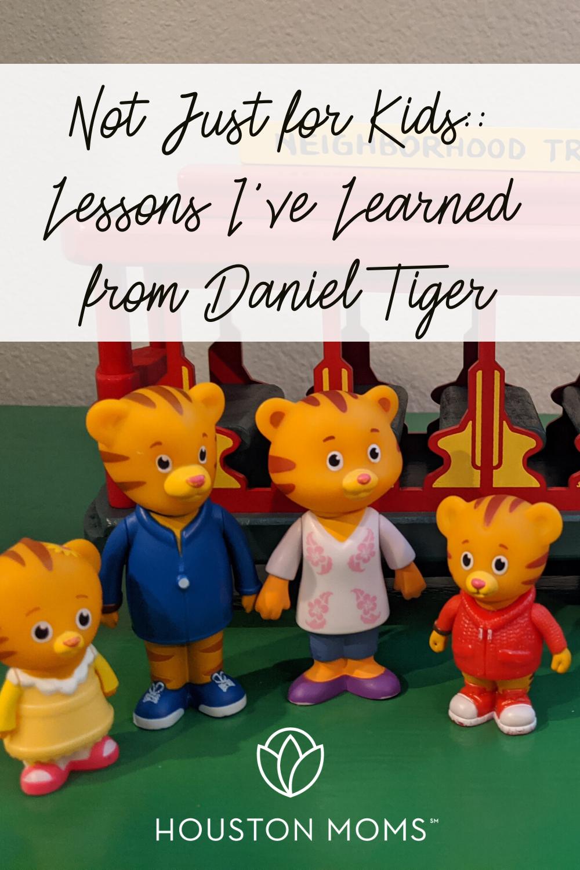 """Houston Moms """"Not Just For Kids:: Lessons I've Learned from Daniel Tiger"""" #houstonmoms #houstonmomsblog #momsaroundhouston"""