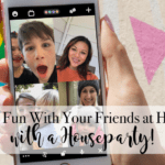 Have Fun With Your Friends at Home with a Houseparty!
