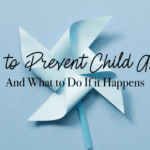 How to Prevent Child Abuse {And What to Do if It Happens}
