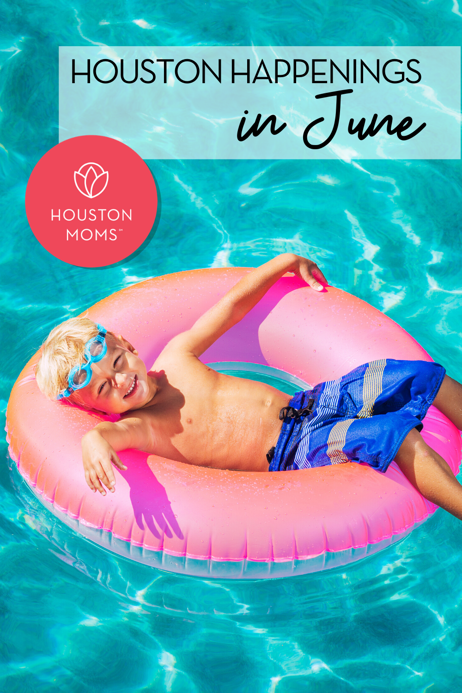 "Houston Moms ""Houston Happenings in June::Re-Opening and Virtual Event Info"" #houstonmoms #houstonmomsblog #momsaroundhouston"