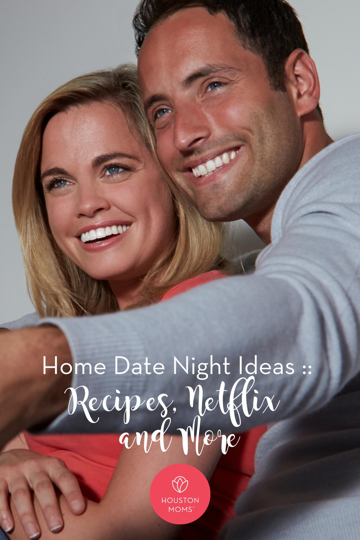 "Houston Moms ""Home Date Night Ideas:: Recipes, Netflix, and More"" #houstonmoms #houstonmomsblog #momsaroundhouston"