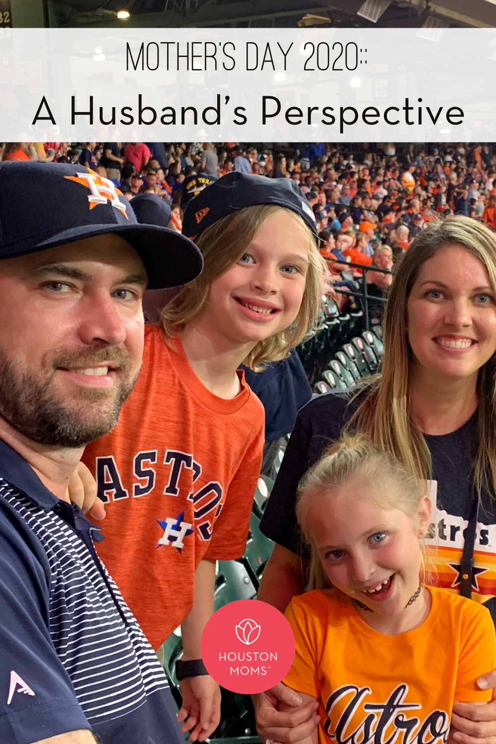 """Houston Moms """"Mother's Day 2020:: A Husband's Perspective"""" #houstonmoms #houstonmomsblog #momsaroundhouston"""