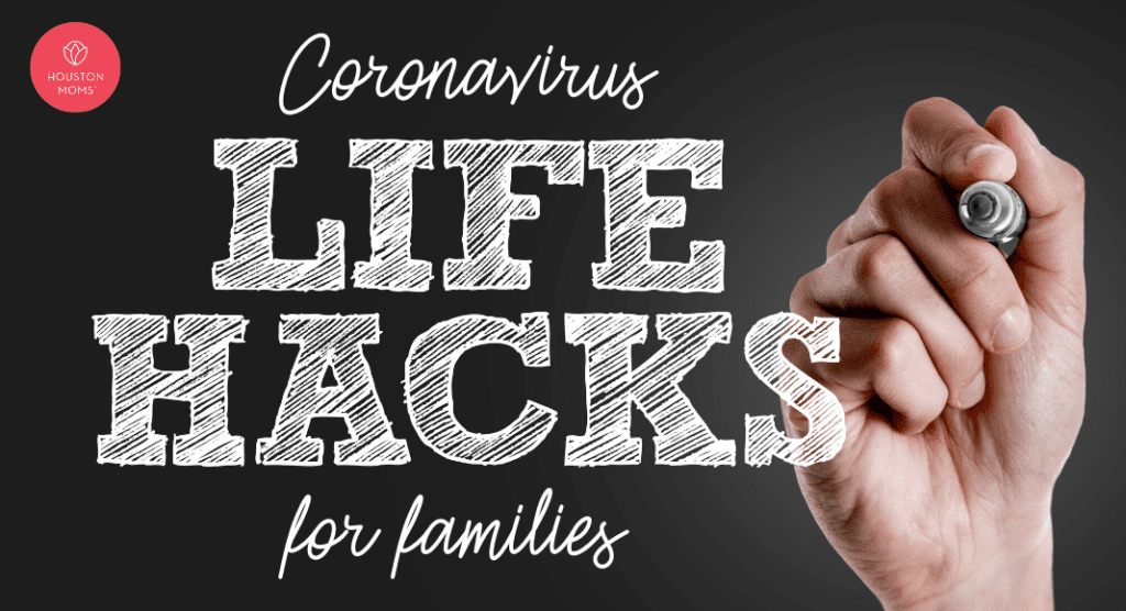 Coronavirus Life Hacks for Families