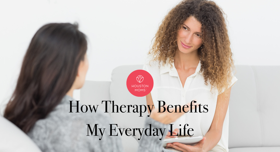 "Houston Moms Blog ""How Therapy Benefits My Everyday Life"" #houstonmoms #houstonmomsblog #momsaroundhouston"