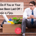 What to Do if You or Your Spouse Have Been Laid Off:: Make a Plan