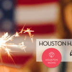 A Houston Moms' Guide to July 2020:: Re-Opening and Virtual Event Info