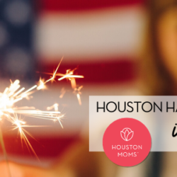 "Houston Moms ""A Houston Moms' Guide to July 2020:: Re-Opening and Virtual Event Info"" #houstonmoms #houstonmomsblog #momsaroundhouston"