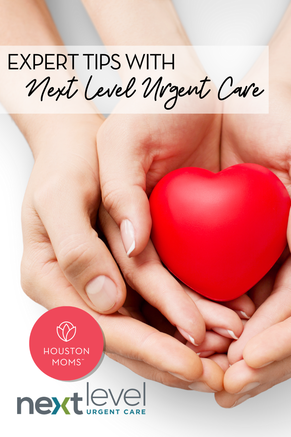 "Houston Moms ""Expert Tips With Next Level Urgent Care"" #houstonmoms #houstonmomsblog #momsaroundhouston"