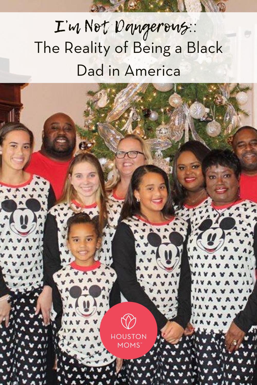 """Houston Moms """"I'm Not Dangerous:: The Reality of Being a Black Dad in America"""" #houstonmoms #houstonmomsblog #momsaroundhouston"""