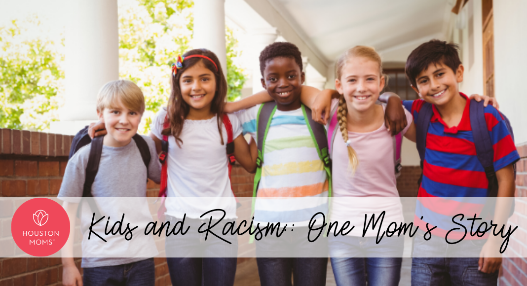 "Houston Moms ""Kids and Racism:: One Mom's Story"" #houstonmoms #houstonmomsblog #momsaroundhouston"