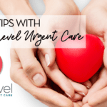Expert Tips with Next Level Urgent Care