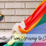 Pride Month:: From Uprising to Celebration