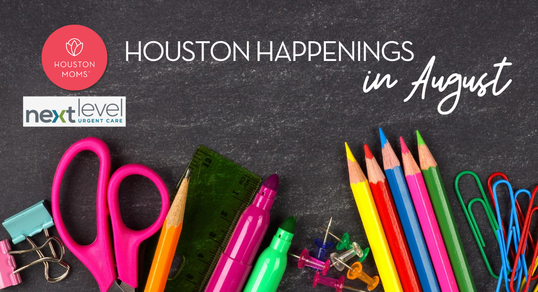 "Houston Moms ""A Houston Moms' Guide to August 2020:: Re-Opening and Virtual Event Info"" #houstonmoms #houstonmomsblog #momsaroundhouston"