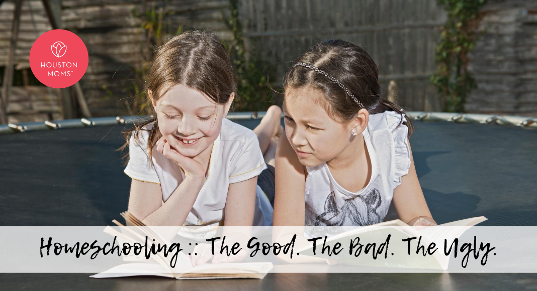 "Houston Mom ""Homeschooling:: The Good, The Bad, The Ugly"" #houstonmoms #houstonmomsblog #momsaroundhouston"