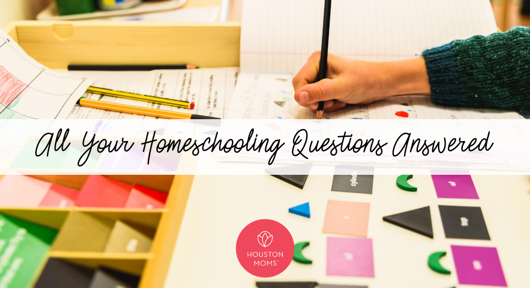 "Houston Mom ""All Your Homeschooling Questions Answered"" #houstonmoms #houstonmomsblog #momsaroundhouston"