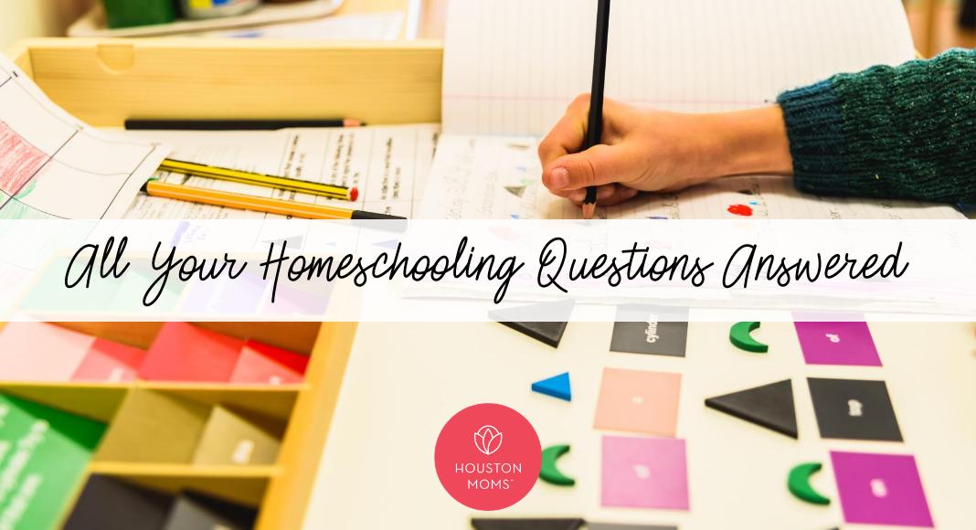 "Houston Mom ""All Your Homeschooling Questions Answered"" #houstonmoms #houstonmomsblog #momsaroundhouston"