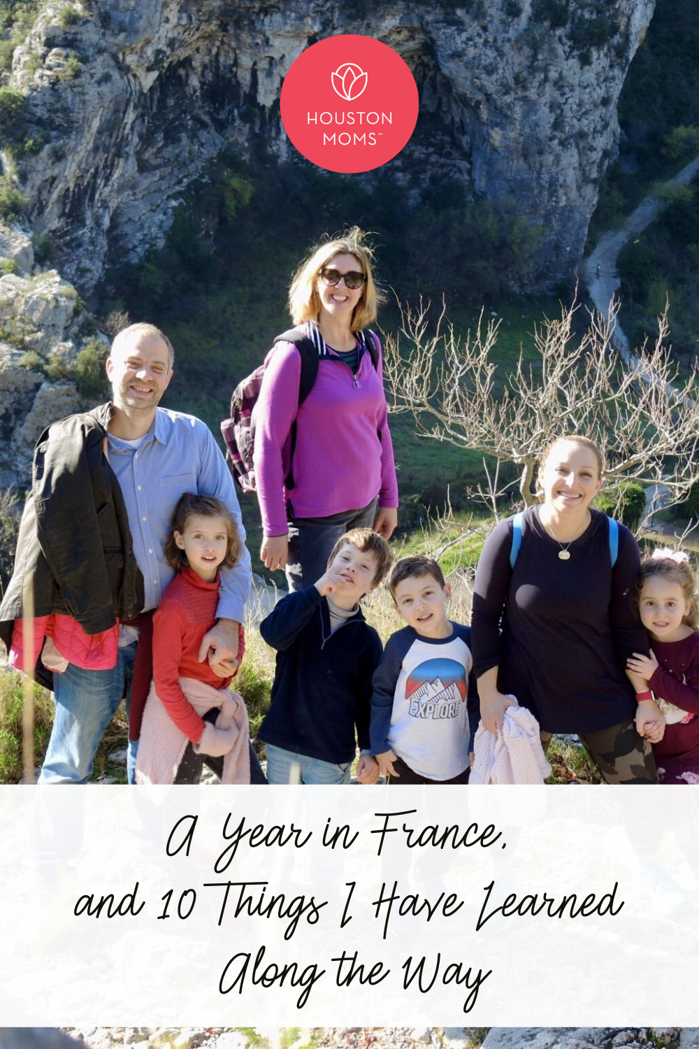 """Houston Moms """"A Year in France and 10 Things I Have Learned Along the Way"""" #houstonmoms #houstonmomsblog #momsaroundhouston"""