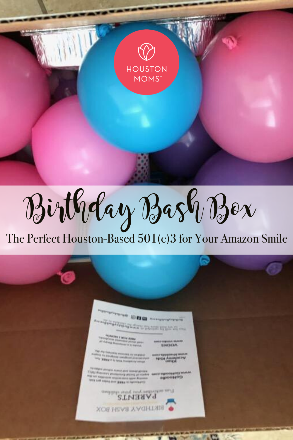 "Houston Moms ""Birthday Bash Box:: The Perfect Houston-Based 501(c)3 for Your Amazon Smile"" #houstonmoms #houstonmomsblog #momsaroundhouston"
