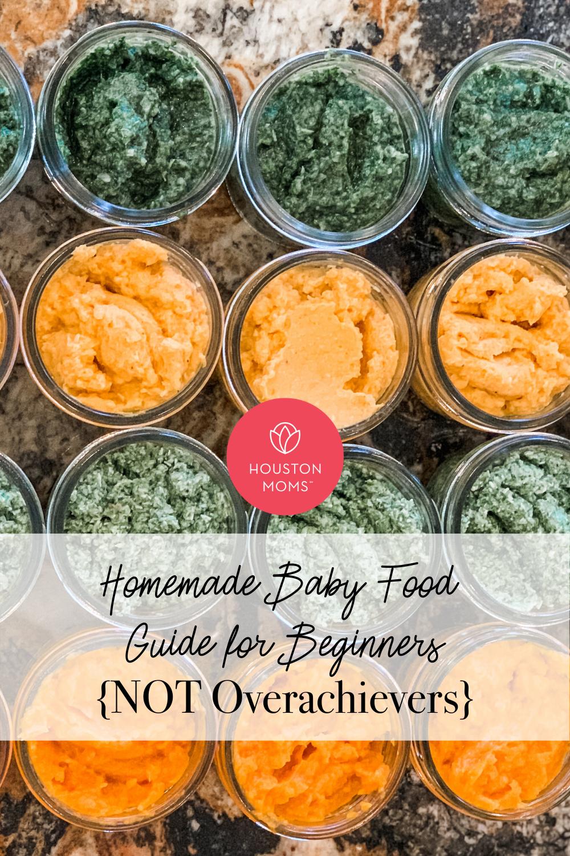 "Houston Moms ""Homemade Baby Food Guide for Beginners {Not Overachievers}"" #houstonmoms #houstonmomsblog #momsaroundhouston"