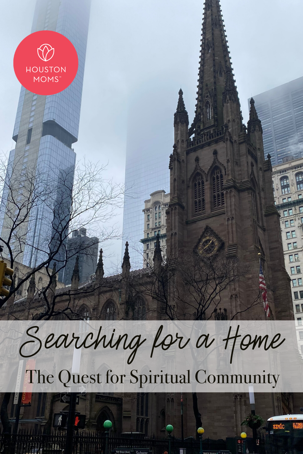 "Houston Moms ""Searching for a Home:: The Quest for Spiritual Community"" #houstonmoms #houstonmomsblog #momsaroundhouston"