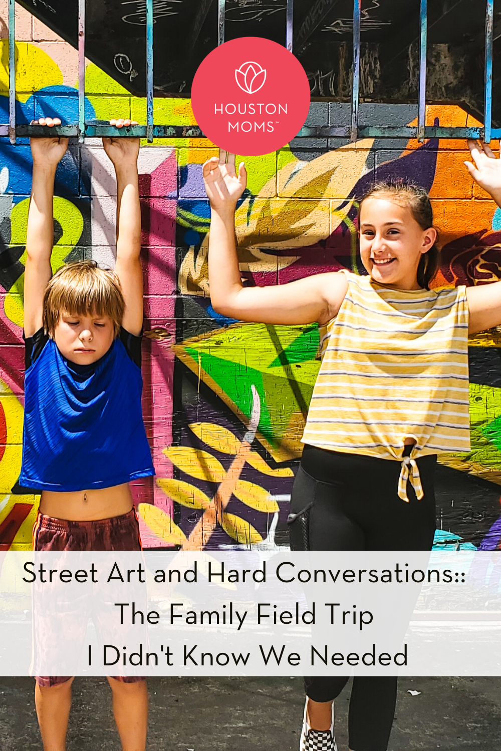 "Houston Moms ""Street Art and Hard Conversations:: The Family Field Trip I Didn't Know We Needed"" #houstonmoms #houstonmomsblog #momsaroundhouston"
