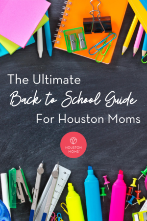 """Houston Mom """"The Ultimate Back to School Guide for Houston Moms"""" #houstonmoms #houstonmomsblog #momsaroundhouston"""