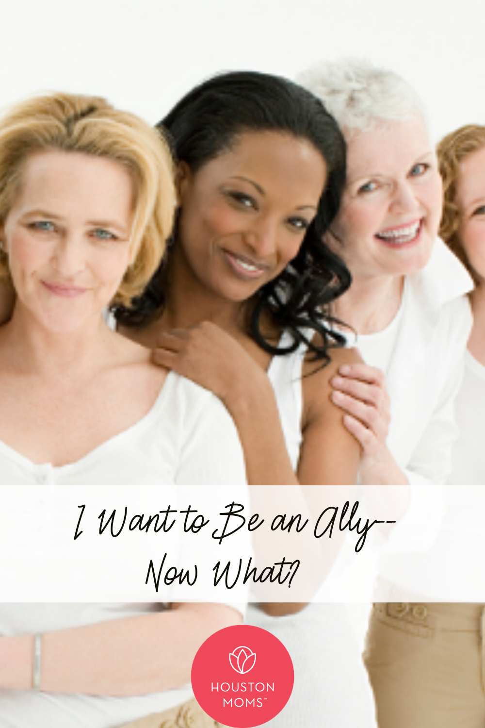 """Houston Moms Blog """"I Want to Be an Ally-- Now What?"""" #houstonmoms #houstonmomsblog #momsaroundhouston"""