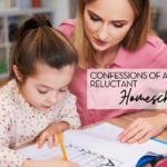 Confessions of a Soon-To-Be, Reluctant Homeschool Mom