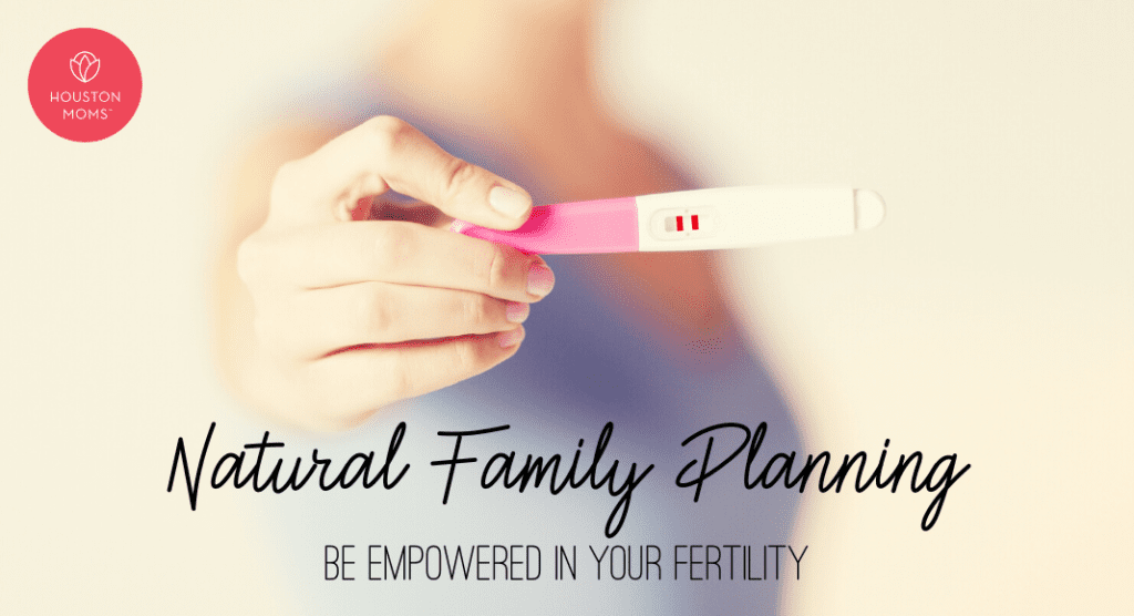 Natural Family Planning:: Be Empowered in Your Fertility