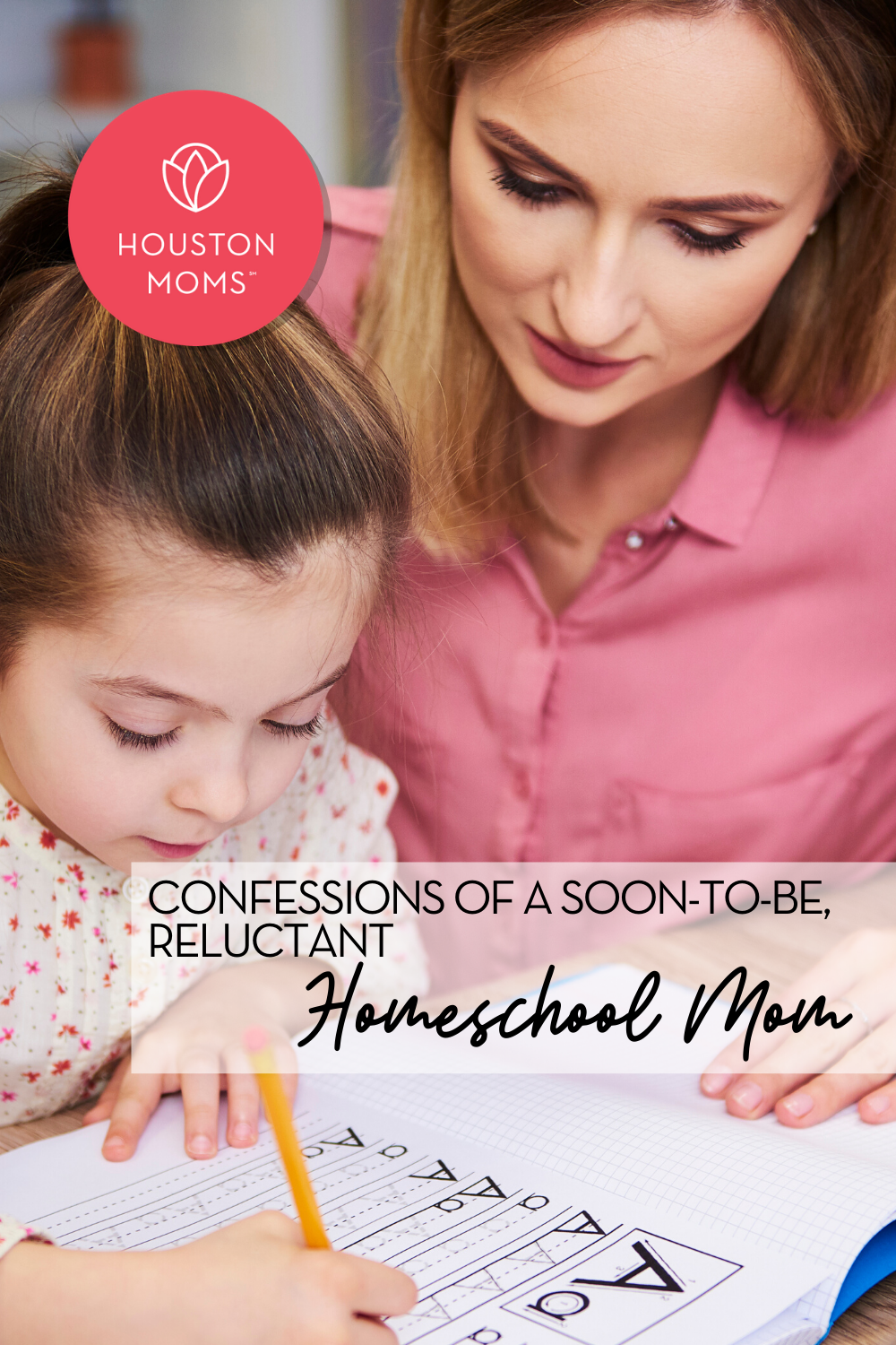 "Houston Moms ""Confessions of a Soon-to-be Reluctant Homeschool Mom"" #houstonmoms #houstonmomsblog #momsaroundhouston"