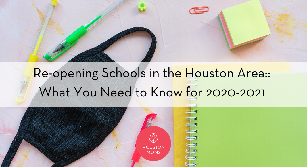 "Houston Moms ""Re-opening Schools in the Houston Area:: What You Need to Know for 2020-2021 "" #houstonmoms #houstonmomsblog #momsaroundhouston"