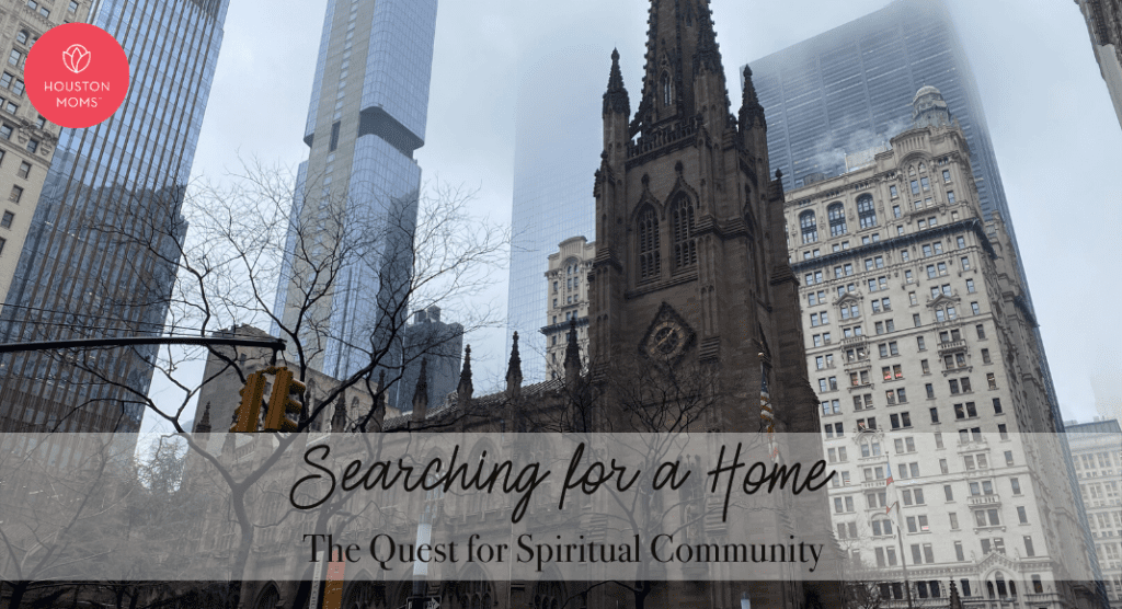 Searching For a Home:: The Quest for Spiritual Community