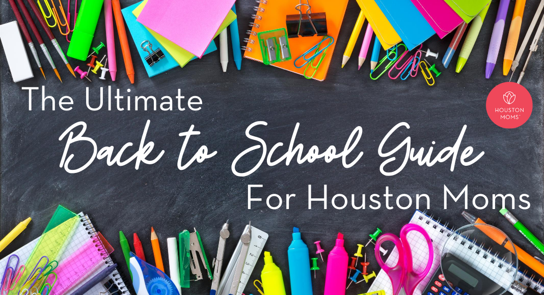 """Houston Mom """"The Ultimate Back-to-School Guide for Houston Moms"""" #houstonmoms #houstonmomsblog #momsaroundhouston"""