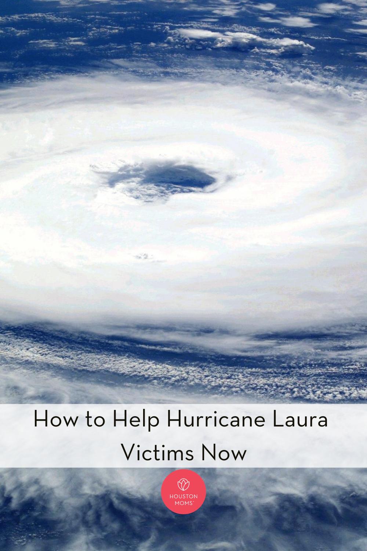 "Houston Moms ""How to Help Hurricane Laura Victims Now"" #houstonmomsblog #Houstonmoms #momsaroundhouston"