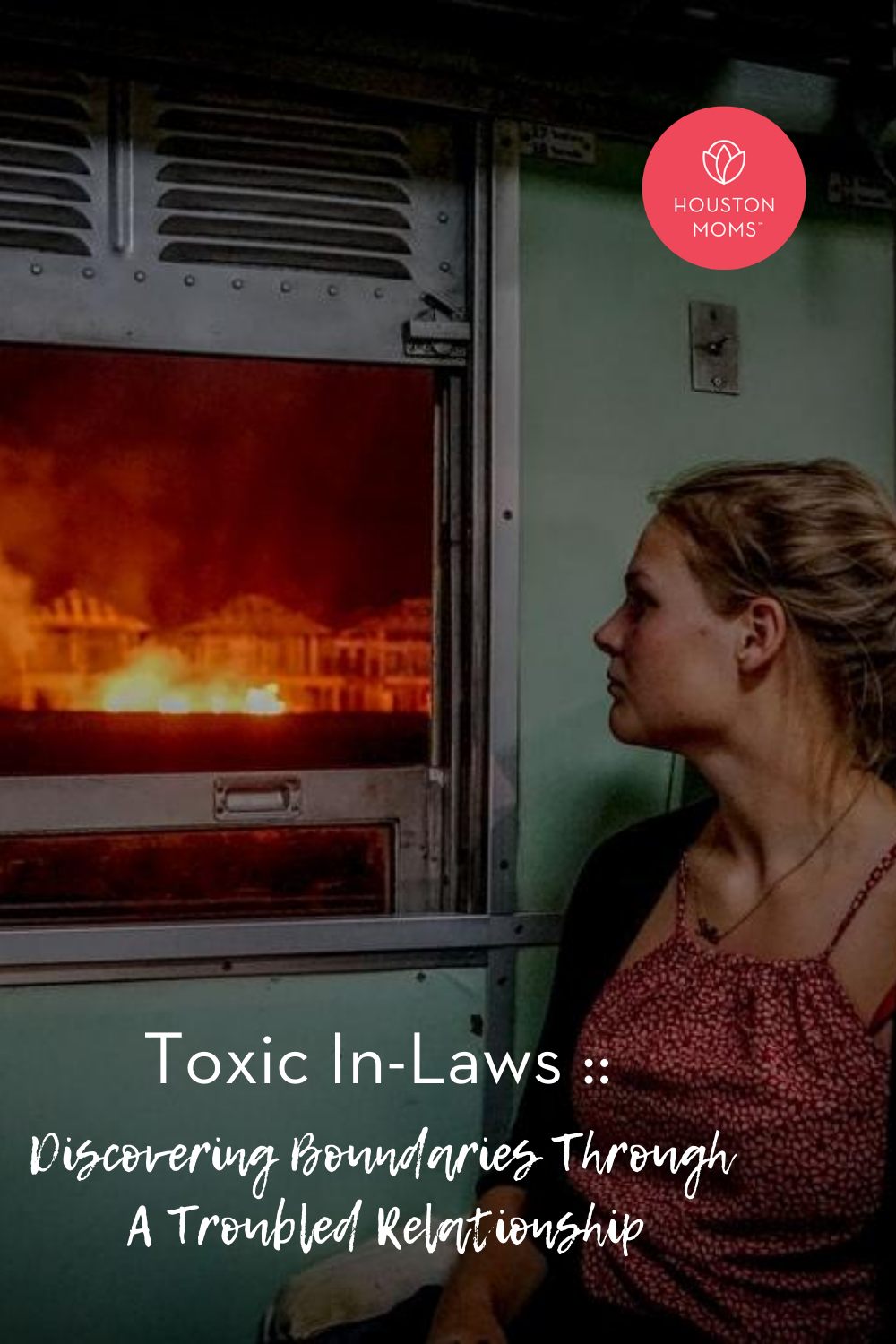 "Houston Moms ""Toxic In-Laws:: Discovering Boundaries Through a Troubled Relationship"" #houstonmoms #houstonmomsblog #momsaroundhouston"