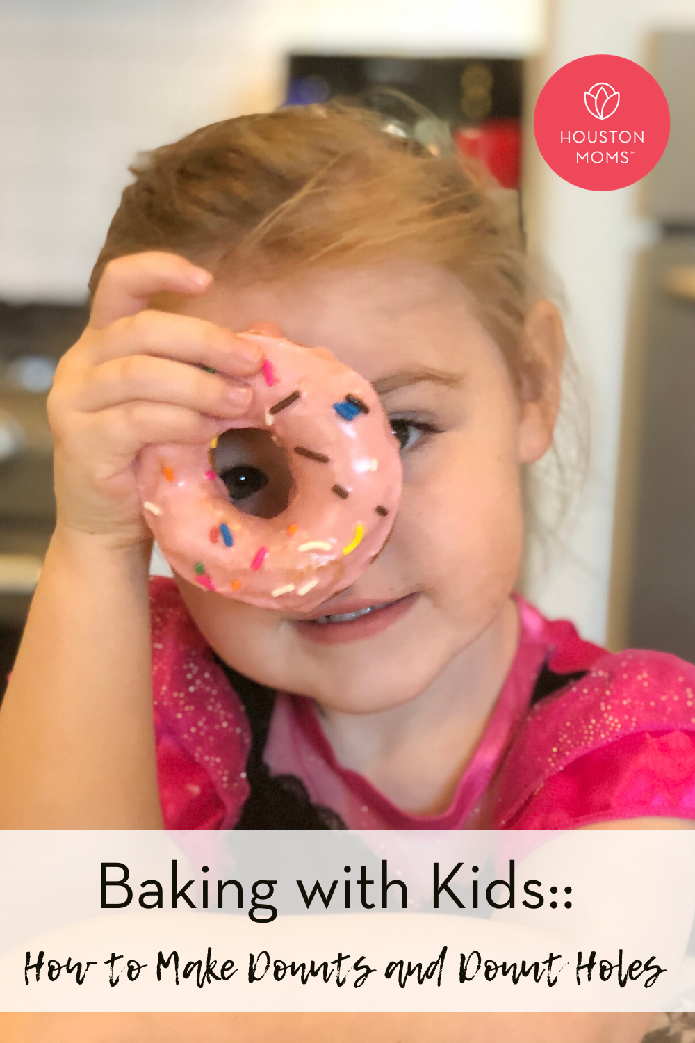 "Houston Moms ""Baking with Kids:: How to Make Donuts and Donut Holes"" #houstonmoms #houstonmomsblog #momsaroundhouston"