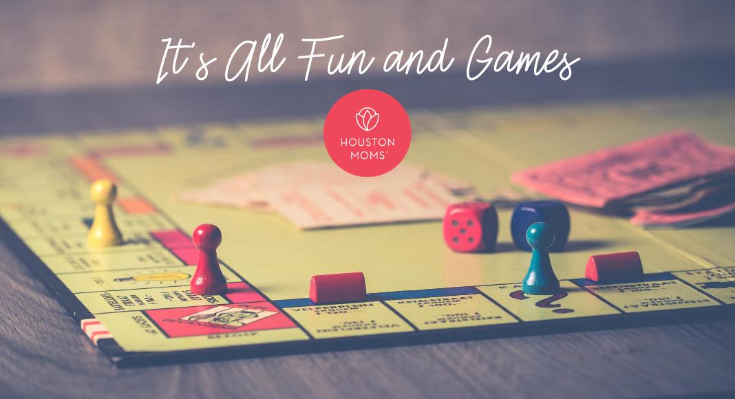 "Houston Moms ""It's All Fun and Games"" #houstonmoms #houstonmomsblog #momsaroundhouston"
