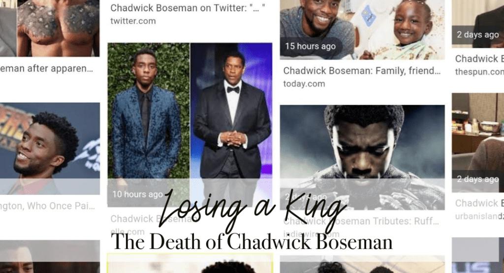 Losing a King :: The Death of Chadwick Boseman